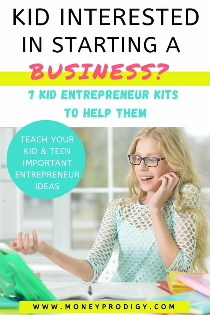 """tween child pointing at green laptop on desk, text overlay """"kid interested in starting a business? 7 kid entrepreneur kits to help them"""""""
