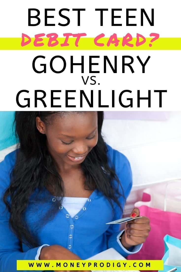 """smiling teen girl with debit card in hand, text overlay """"best teen debit card? gohenry vs. greenlight"""""""