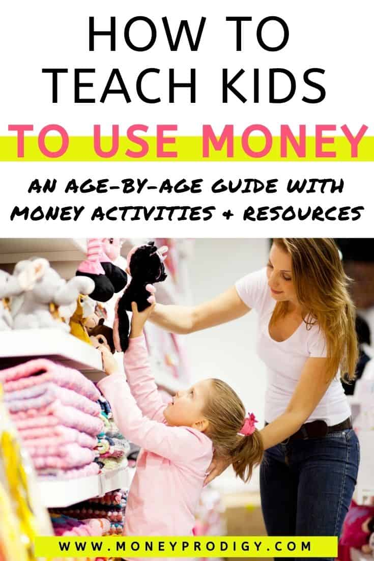 """daughter with mom in toy store choosing something, text overlay """"how to teach kids to use money an age by age guide"""""""