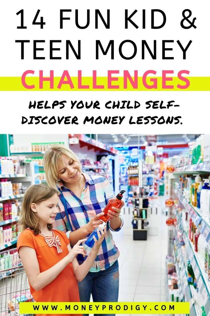 """mother and daughter looking at shampoo bottle in grocery store, text overlay """"14 kid and teen money challenges - helps your child self discover money lessons"""""""