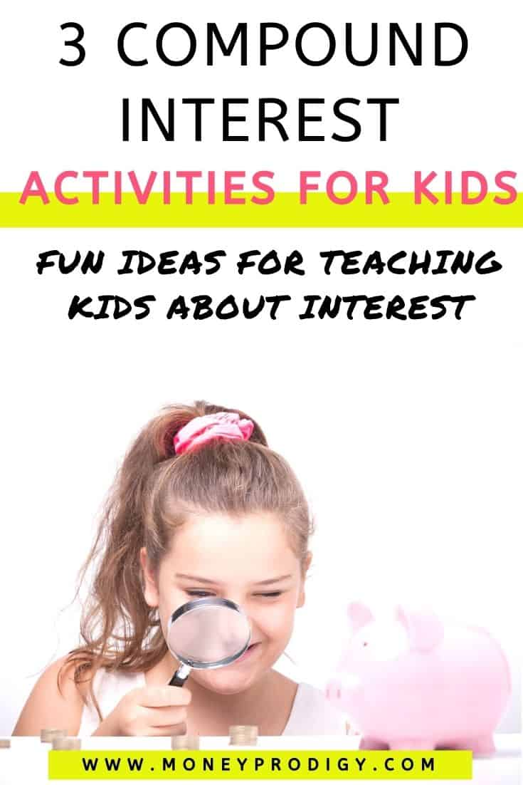 """tween girl with magnifying glass looking at piles of coins, text overlay """"3 compound interest activities for kids - fun ideas for teaching kids about interest"""""""