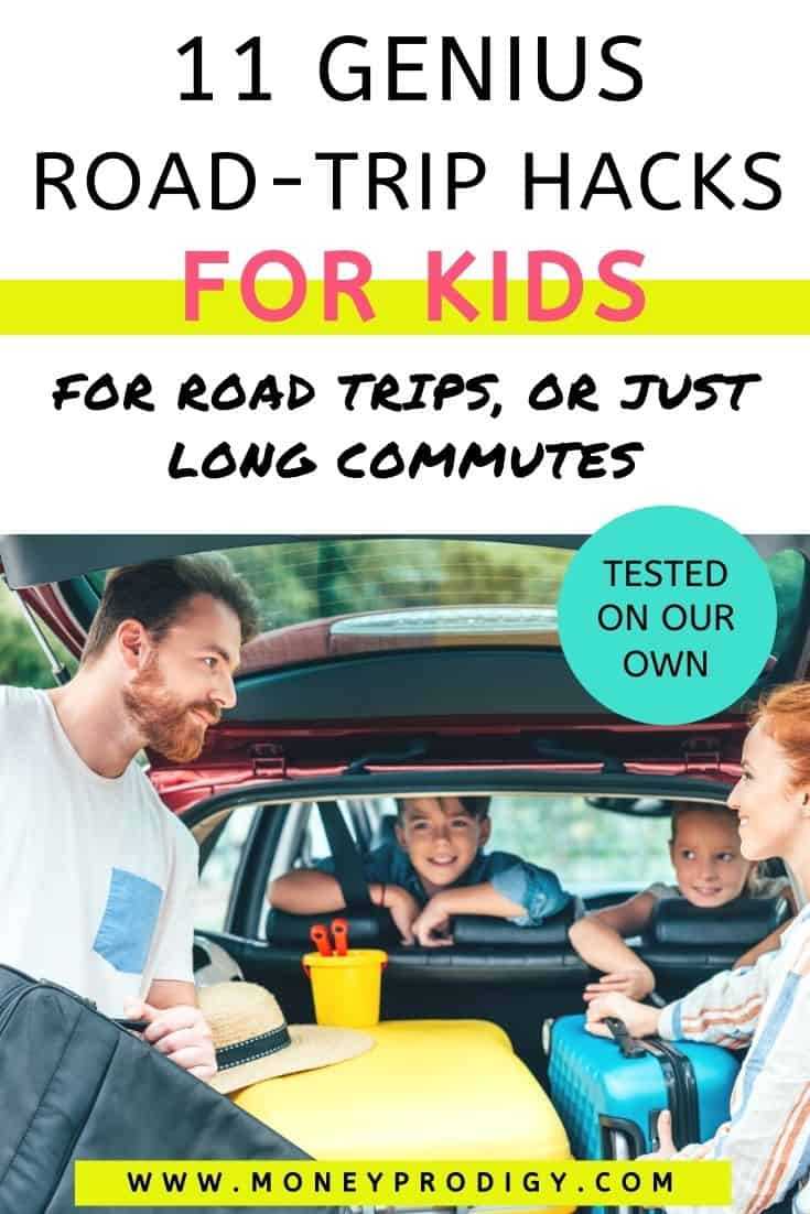 """parents packing up trunk with kids looking on, text overlay """"11 genius road trip hacks with kids - for road trips or long commutes"""""""