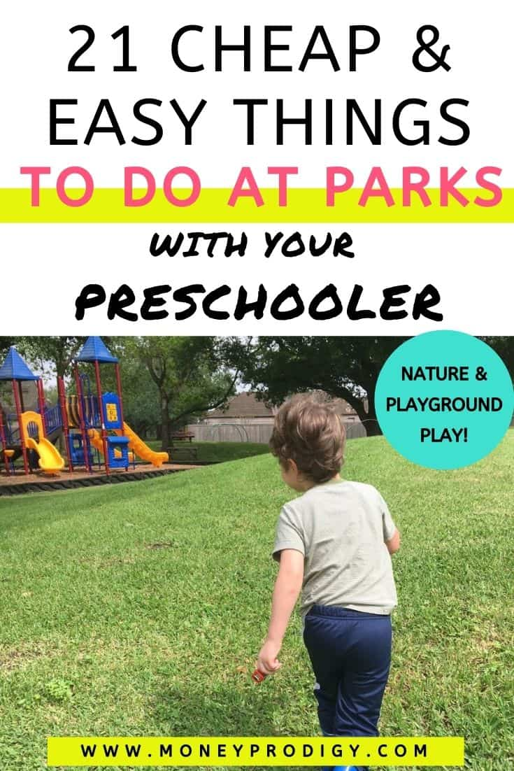 """preschooler running toward playground, text overlay """"21 cheap and easy things to do at parks with your preschooler"""""""
