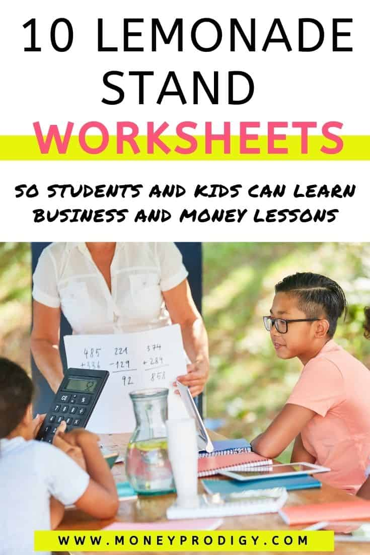 """group of tweens with teacher, working on calculator and worksheet, text overlay """"10 lemonade stand worksheets - students and kids can learn business and money lessons"""""""